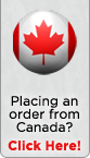Placing an order from Canada? Click Here